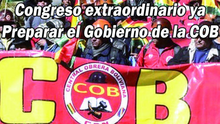 BOLIVIA: PREPARAR LA TOMA DEL PODER DE LA COB