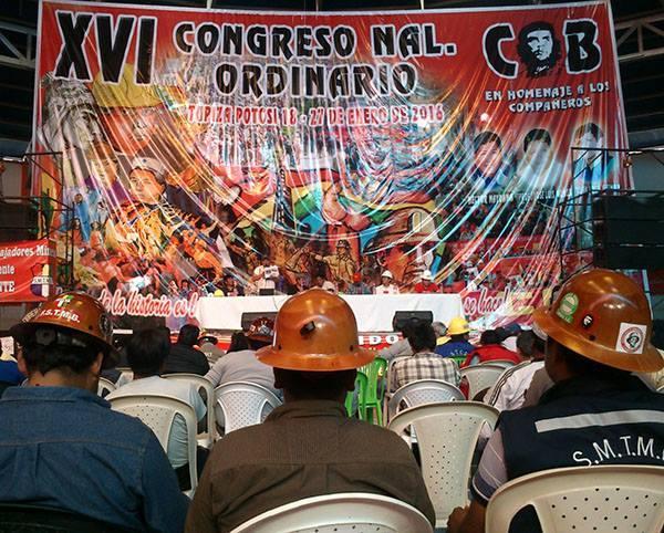 Congreso de la COB por el gobierno obrero y campesino; derrotar la reacción democrática burguesa